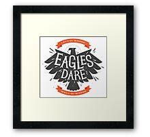 Where Eagles Dare Framed Print