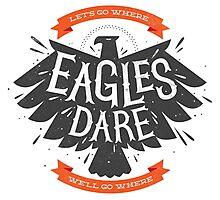 Where Eagles Dare Photographic Print