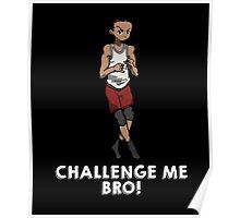 The Running Man Challenge - Challenge me Bro! Poster