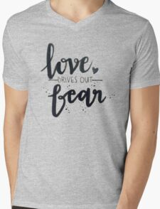Love Drives Out Fear Mens V-Neck T-Shirt