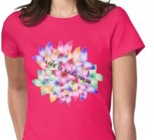 Beautiful Life Womens Fitted T-Shirt