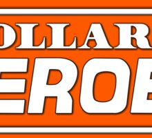 A DOLLAR FOR OUR HEROES Sticker