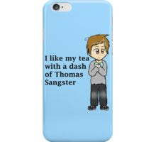I Like My Tea With A Dash Of Thomas Sangster iPhone Case/Skin