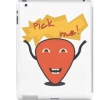 Pick me iPad Case/Skin