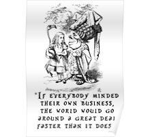 If everybody minded their own business Poster