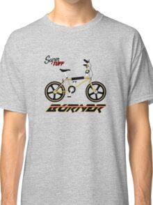 super tuff burner Classic T-Shirt