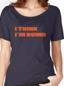 Dumb Stupid Simple Funny Cool Orange Tetx Women's Relaxed Fit T-Shirt
