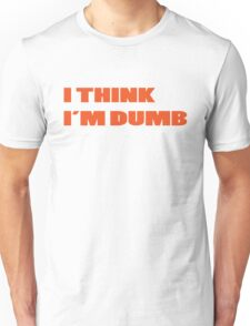 Dumb Stupid Simple Funny Cool Orange Tetx Unisex T-Shirt