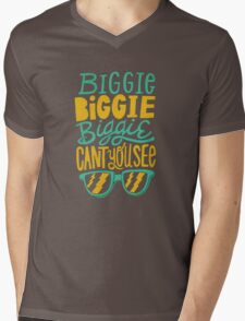Biggie cant you see Mens V-Neck T-Shirt