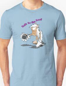 Talk to the Hoof Unisex T-Shirt