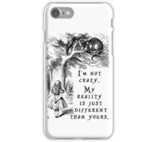 I'm not crazy iPhone Case/Skin