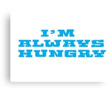 Hungry Food Funny Fat People Gym Fitness Canvas Print
