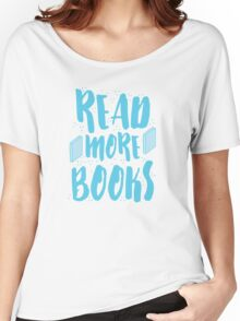 READ MORE BOOKS Women's Relaxed Fit T-Shirt