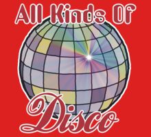 All Kinds Of Disco Kids Tee