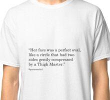 Her Face - #grammarfail Classic T-Shirt