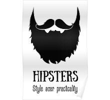 Hipsters - style over practicality Poster