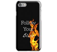 Follow Your Bliss - Fire Typography On Black Background iPhone Case/Skin