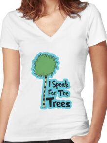 I Speak For The Trees Women's Fitted V-Neck T-Shirt
