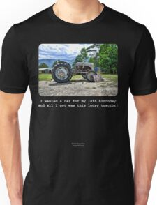 I Wanted A Car For My 18th Birthday... Unisex T-Shirt