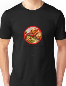 No To Food Porn Unisex T-Shirt