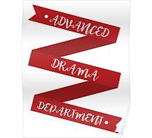 Advanced Drama Ribbon  Poster