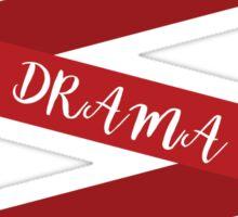 Advanced Drama Ribbon  Sticker