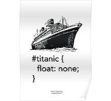 Geek Tee - CSS Jokes - Titanic Poster