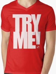 TRY ME! T-Shirt