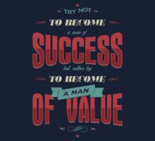 TRY NOT TO BECOME A MAN OF SUCCESS T-Shirt