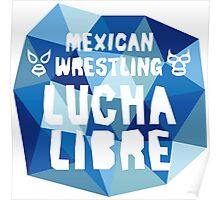 mexican wrestling lucha libre Poster