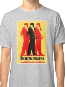 Frank Sinatra Letterpress Poster Classic T-Shirt