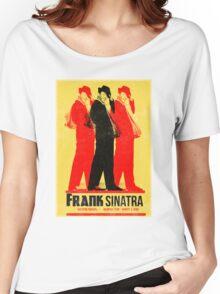 Frank Sinatra Letterpress Poster Women's Relaxed Fit T-Shirt