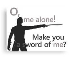 Quotes and quips - make you a sword of me Canvas Print
