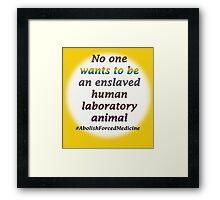 Abolish forced medicine Framed Print