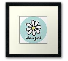 Life is Good Aqua Framed Print