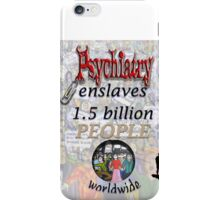 Psychiatry enslaves iPhone Case/Skin