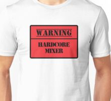 Hardcore Mixer Unisex T-Shirt