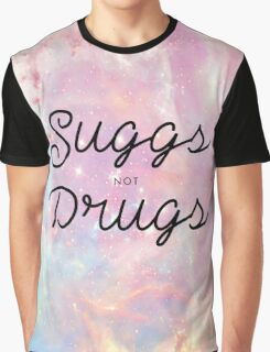 Suggs not Drugs Graphic T-Shirt