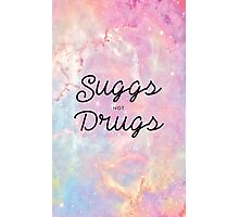 Suggs not Drugs Photographic Print