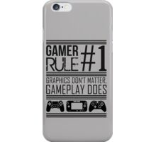 Gamer Rule #1 iPhone Case/Skin