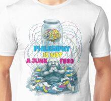 Philosophy is not a junk food Unisex T-Shirt