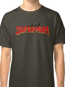 Super(tired)Mum Classic T-Shirt