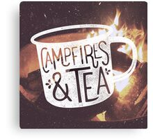 CAMPFIRES & TEA Canvas Print
