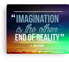 Imagination is the Other End of Reality Canvas Print