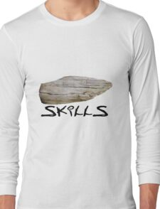 Hard - Stone - Skills Long Sleeve T-Shirt