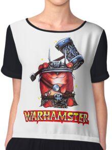 WarHamster! Chiffon Top