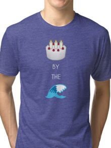 Cake By The Ocean Tri-blend T-Shirt