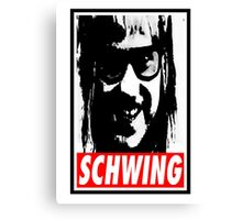Obey the Schwing Canvas Print