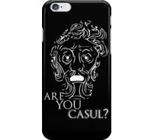 Big Daddy says: Are you casul? iPhone Case/Skin