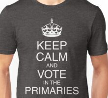 Keep Calm and Vote in the Primaries (black) Unisex T-Shirt
